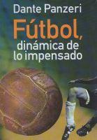 Fútbol: Dinámica de lo impensado