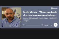 """Pablo Mirolo """"Nosotros desde el primer momento estuvimos dispuestos a dar esta pelea"""""""