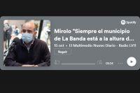 """Mirolo """"Siempre el municipio de La Banda está a la altura de las circunstancias"""""""